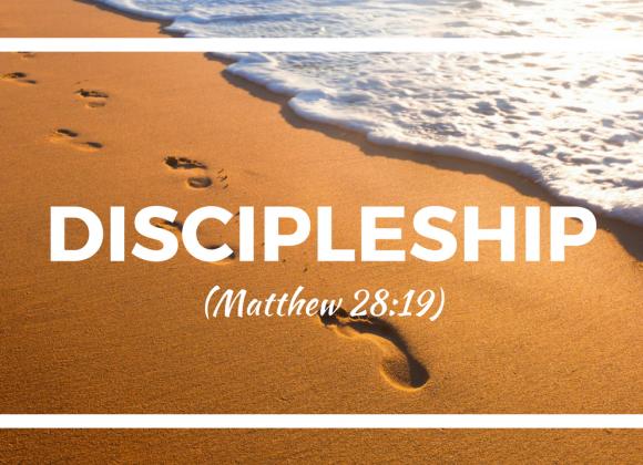 Discipleship (Part 3)